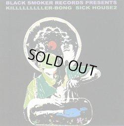 画像1: (CD) KILLER-BONG / SICK HOUSE 2