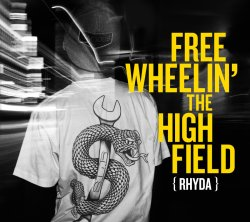 画像1: RHYDA / FREEWHEELIN' THE HIGHFIELD