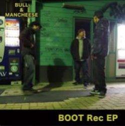 画像1: BULL&MANCHEESE / Boot Rec EP