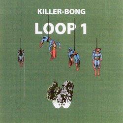 画像1: KILLER-BONG / LOOP1