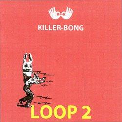 画像1: KILLER-BONG / LOOP2