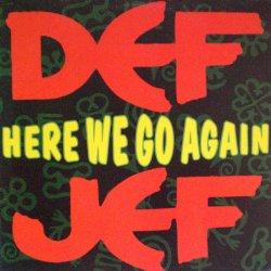 """画像1: (used 12"""") Def Jef / Here We Go Again"""