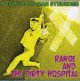 RANGE AND THE DIRTY HOSPITAL / POSITIVE SHAMAN SYNDROME