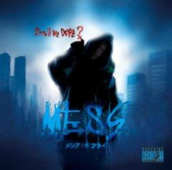 画像1: メシアTHEフライ / MESS -King of Dope-