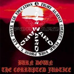 """画像1: (12"""") FORWARD / BURN DOWN THE CORRUPTED JUSTICE"""