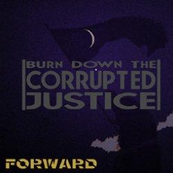 画像1: FORWARD / BURN DOWN THE CORRUPTED JUSTICE